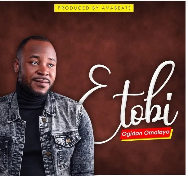 DOWNLOAD MP3: Ogidan Omolayo – Etobi