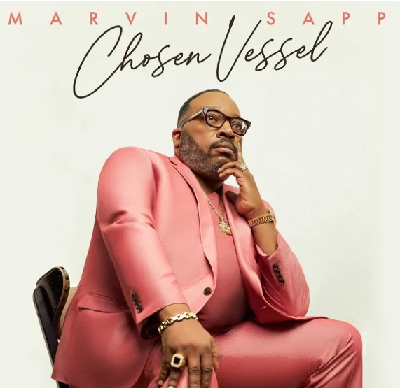 Marvin Sapp's New Album Chosen Vessel Debuts At #1