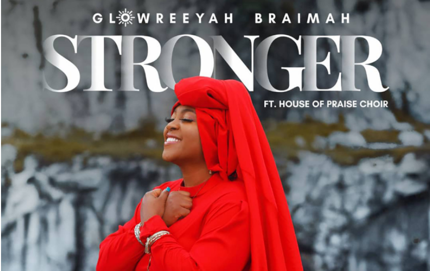 download mp3: Glowreeyah Braimah - Stronger ft House of Praise Choir