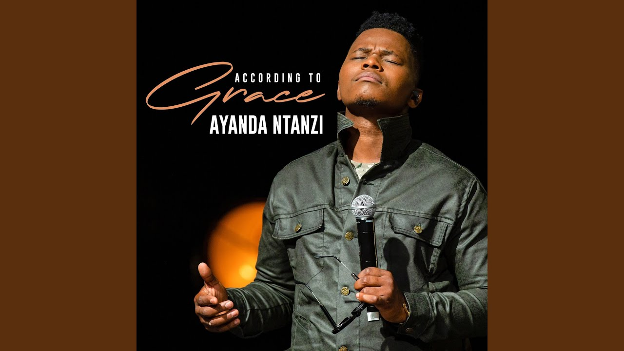 download Album: Ayanda Ntanzi - According to Grace
