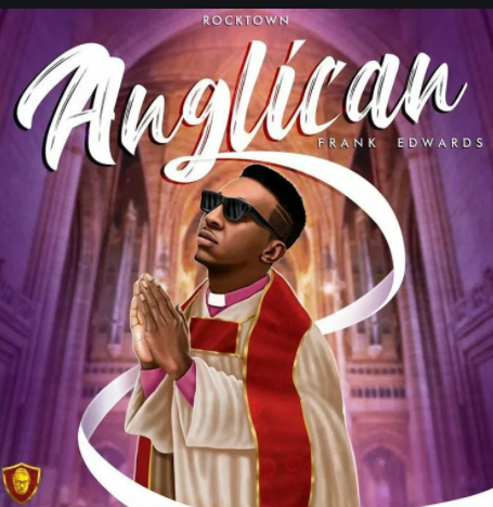 download Album: Frank Edwards – Anglican