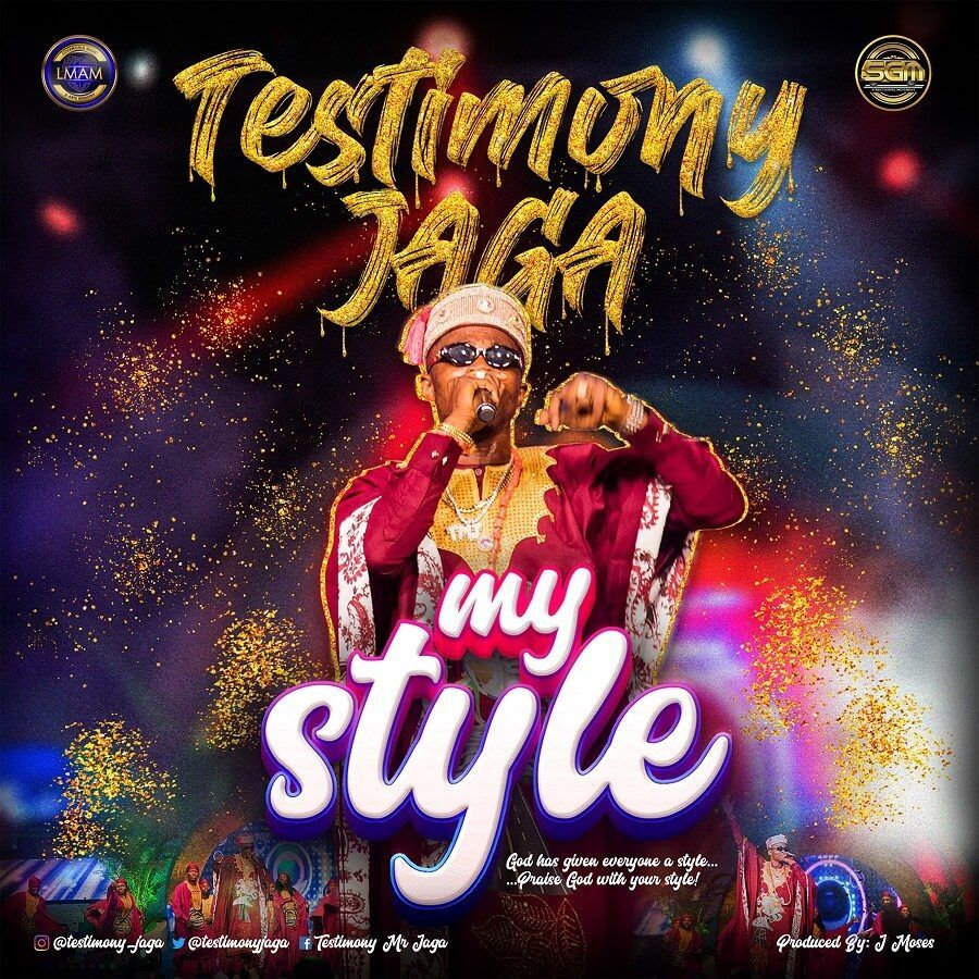 download mp3: Testimony Jaga – My Style Ft. Pastor Chris Oyakhilome