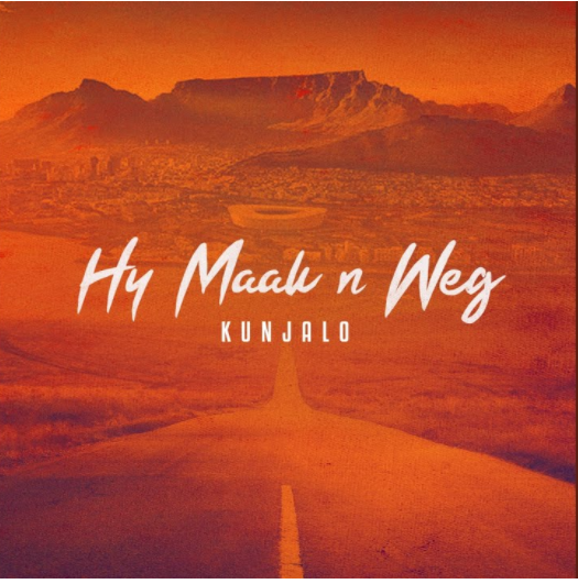 download album: Kunjalo - Hy Maak 'N Weg