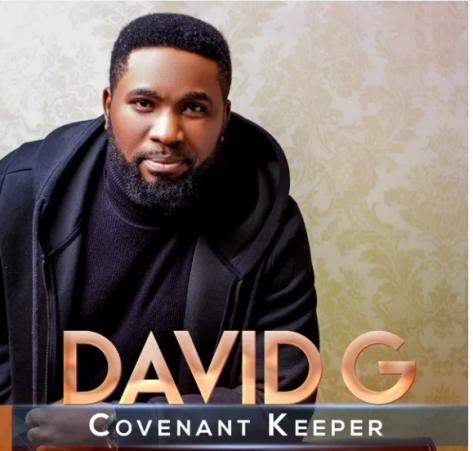 download mp3: David G – Covenant Keeper