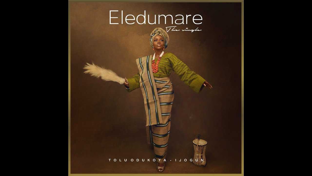 download mp3: Tolu Odukoya-Ijogun - Eledumare