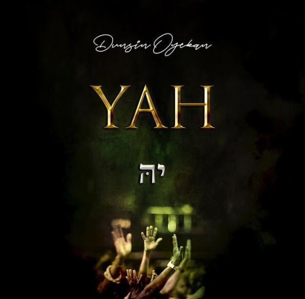 download mp3: dunsin oyekan - yah