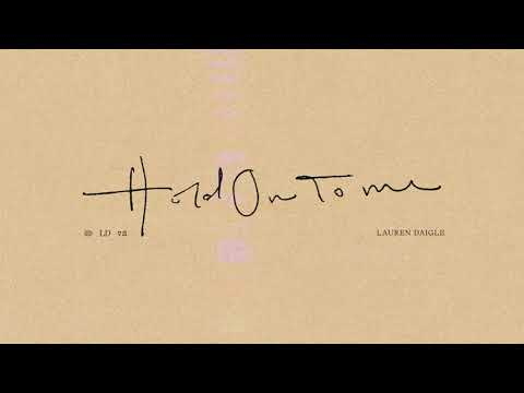 Lauren Daigle releases new single 'Hold On To Me