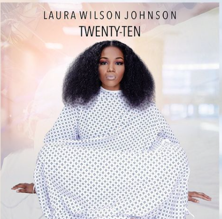 Stream laura wilson johnson's twenty-ten (2010)