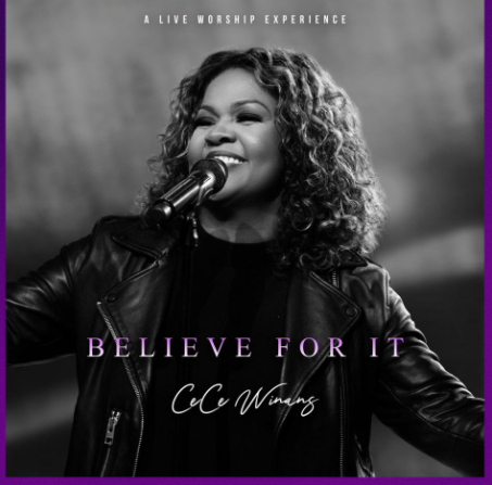 Gospel Legend CeCe Winans Releases New Live Album 'Believe For It'