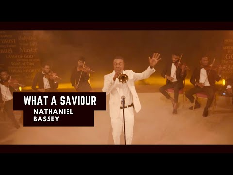 Nathaniel Bassey dropped What A Saviour