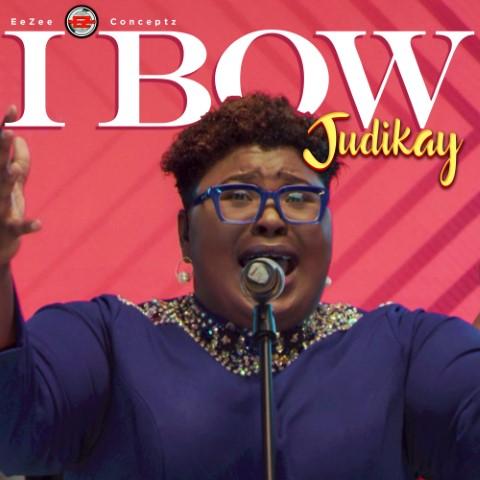 Judikay – I Bow mp3 download