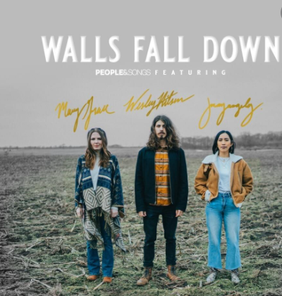 People & Songs - Walls Fall Down