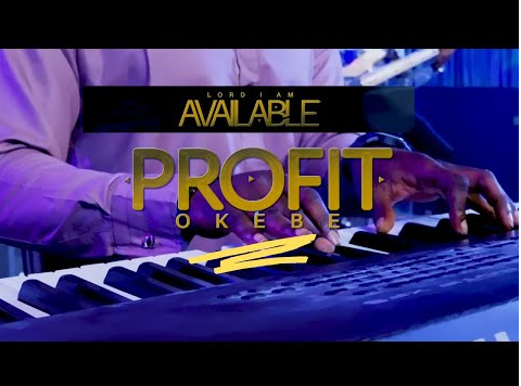 DOWNLOAD MP3: Profit Okebe – Lord I'm Available