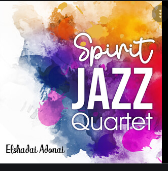 Spirit Jazz Quartet - Elshadai Adonai (Instrumental)