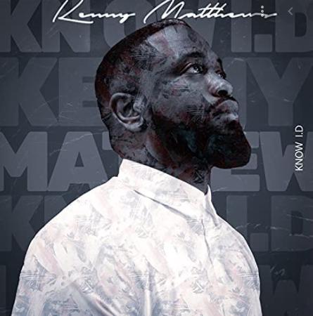 Kenny Matthews - Know I.D.