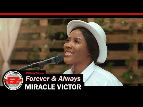 Miracle Victor – Forever & Always