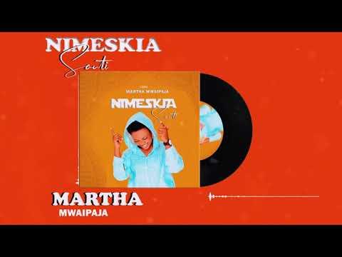 Martha Mwaipaja – Nimeskia Sauti